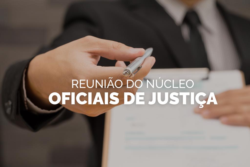 nucelo-oficiais-de-justiça