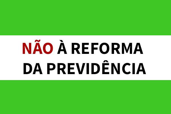 Imagem_nao_reforma_previdencia_novo